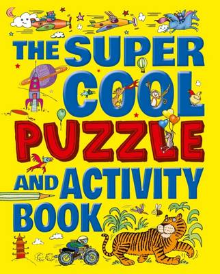 The Super Cool Puzzle and Activity Book by Lisa Regan