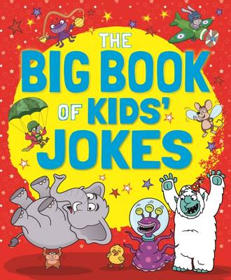 The Big Book of Kids' Jokes by Arcturus Publishing