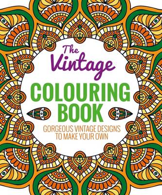 The Vintage Colouring Book A Beautiful Selection of Classic Patterns by Arcturus Publishing