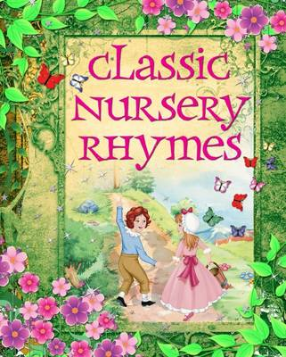 Classic Nursery Rhymes by Arcturus Publishing