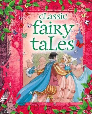 Classic Fairy Tales by Arcturus Publishing