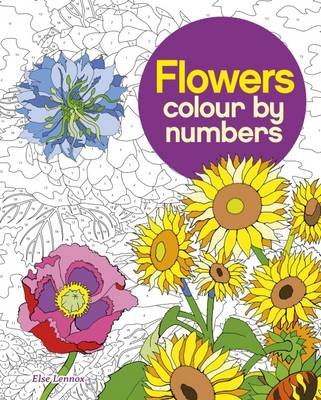 Colour by Number Flowers by Arcturus Publishing