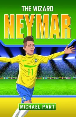 Neymar The Wizard by Michael Part