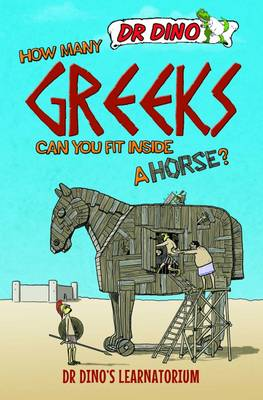 How Many Greeks Can You Fit Inside a Horse? by Chris Mitchell