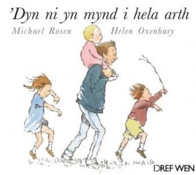 'Dyn Ni Yn Mynd I Hela Arth by Michael Rosen