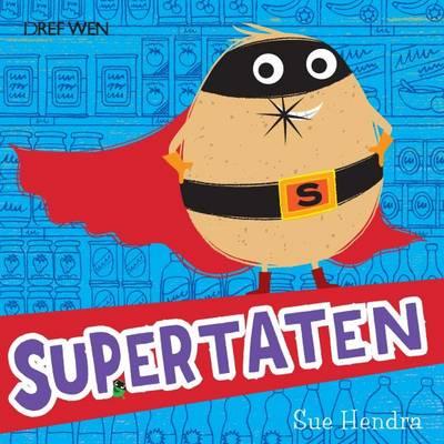 Supertaten! by Sue Hendra, Paul Linnet