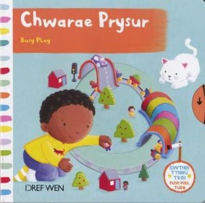 Chwarae Prysur by Roger Boore