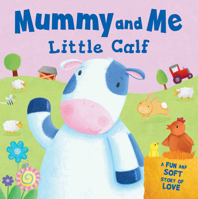 Little Calf - Mummy and Me by