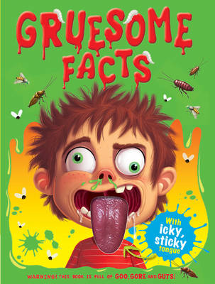 Gruesome Facts by