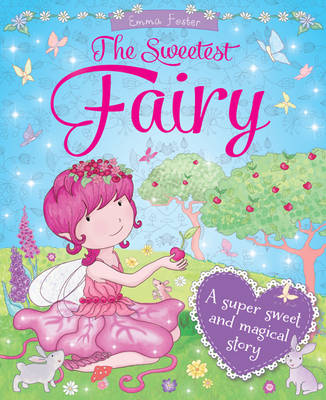 Sweetest Fairies by