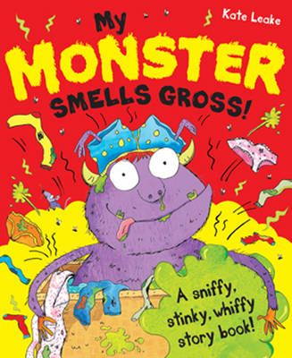 My Monster Smells Gross by