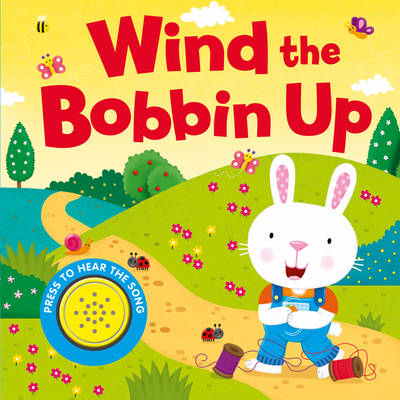 Wind the Bobbin Up by