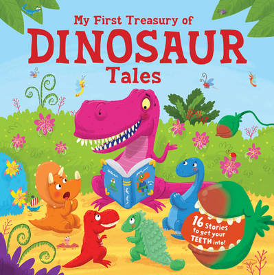 My First Treasury of Dinosaur Tales by