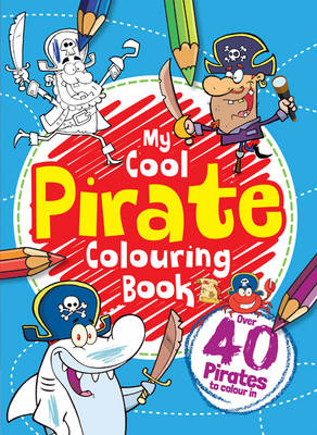 My Pirate Colouring Book by