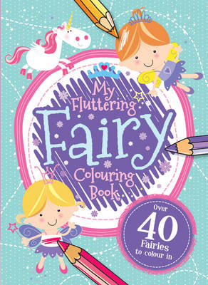 My Fairy Colouring Book by