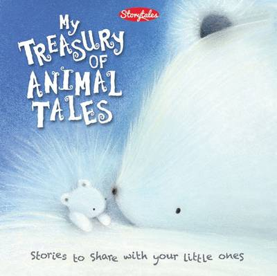 My Treasury of Animal Tales by Assorted