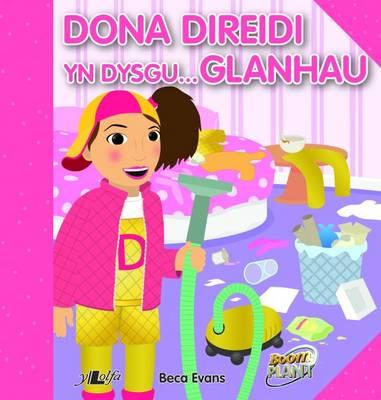 Dona Direidi yn Dysgu Glanhau by Beca Evans