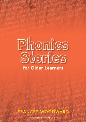 Phonics Stories for Older Learners by Frances Woodward
