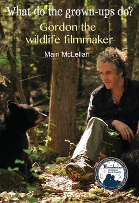 Gordon the Wildlife Filmmaker by Mairi McLellan