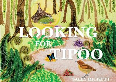 Looking for Tipoo by Sally Rickett