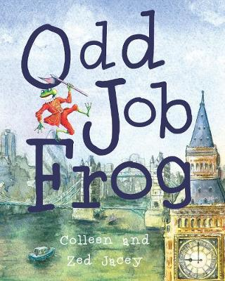Odd Job Frog by Colleen Jacey, Zed Jacey