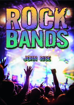 Rock Bands by J. H. Rice