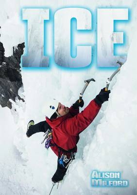 Ice by Alison Milford