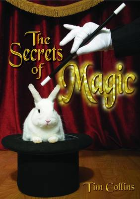 The Secrets of Magic by Tim Collins