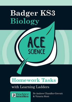 Homework Activities with Learning Ladders Biology Teacher Book & CD with Site Licence by Andrew Chandler-Grevatt, Victoria Stutt, Mark Evans