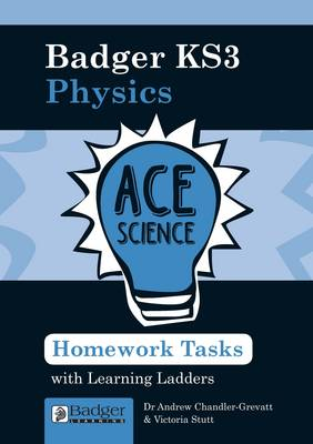 Homework Activities with Learning Ladders Physics Teacher Book + CDs and Site Licence by Andrew Chandler-Grevatt, Victoria Stutt