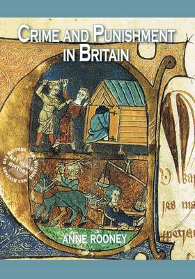 Crime and Punishment in Britain by Anne Rooney