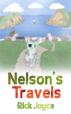 Nelson's Travels by Joyce Rick
