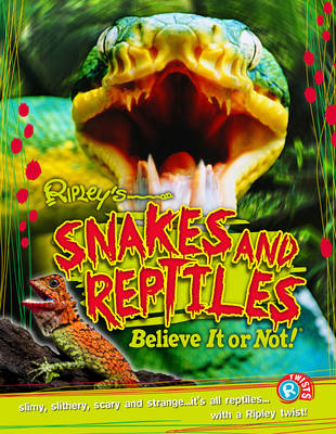 Snakes and Reptiles by
