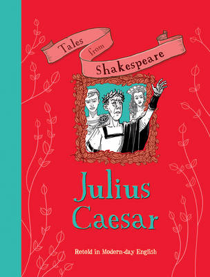 Tales from Shakespeare: Julius Caesar by Timothy Knapman, Yaniv Shimony