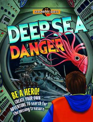 Geography Quest: Deep Sea Danger by John Townsend