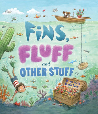 Storytime: Fins, Fluff and Other Stuff by Bruno Merz
