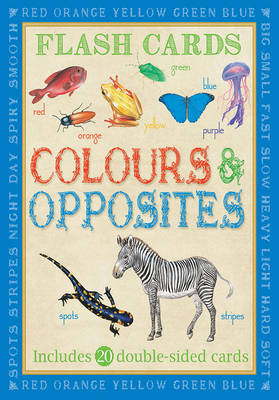 Animal Flashcards: Colours & Opposites by Camilla de le Bedoyere