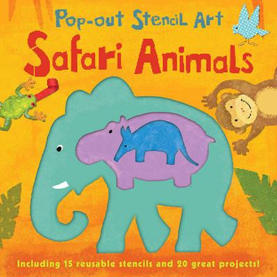 Pop out Stencils: Safari Animals by Laura Hambleton