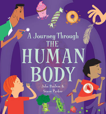 Journey Through the Human Body by Steve Parker