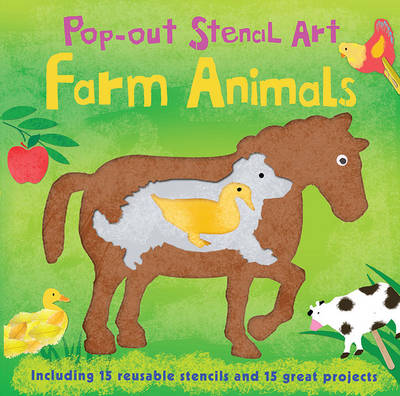 Pop-Out Stencil Art: Farm Animals by Laura Hambleton