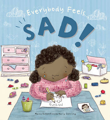 Everybody Feels... Sad by Moira Butterfield