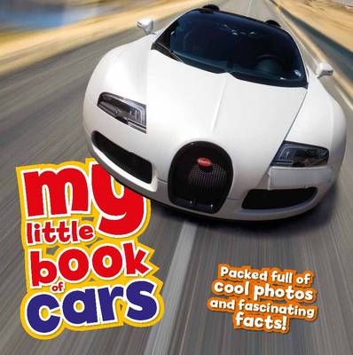 My Little Book of Cars by Rod Green, Claudia Martin
