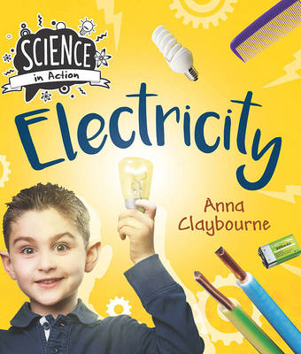 How Things Work Electricity by Anna Claybourne