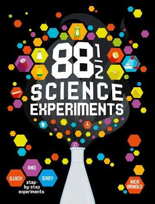 88 and 1/2 Science Experiments by Nick Arnold