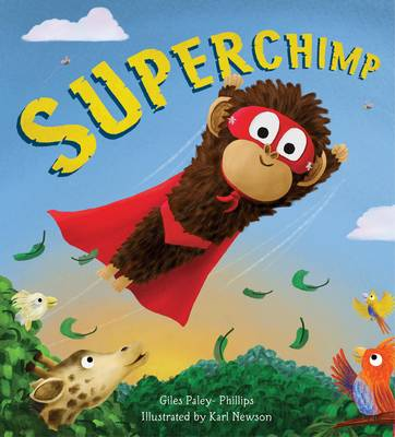 Storytime: Superchimp by Giles Paley-Phillips