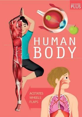 Human Body by Anna Claybourne
