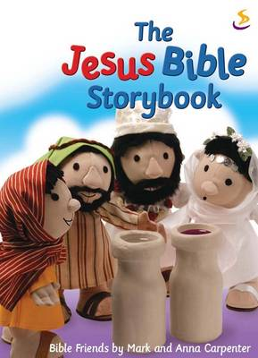 The Jesus Bible Storybook by Maggie Barfield
