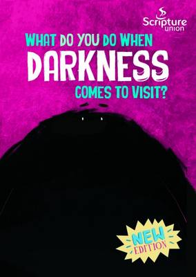 What Do You Do When Darkness Comes to Visit? by Catalina Echeverri