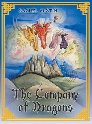 The Company of Dragons by Rachel Austin