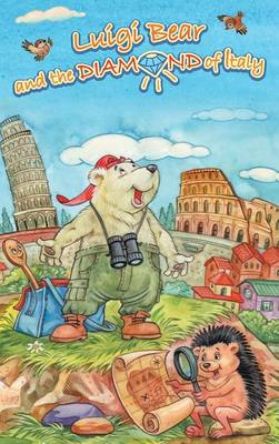 Luigi Bear and the Diamond of Italy by A. J. Bridle